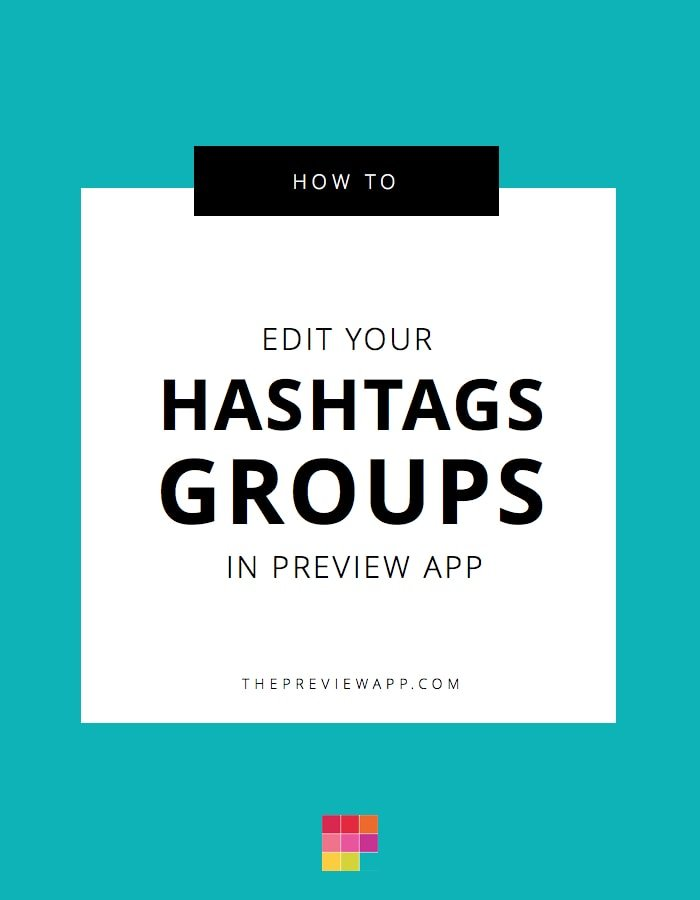 Edit Instagram hashtag groups in Preview apap. Folloe thesse simple steps to instantly update your favorite hashtag lists and bundles.