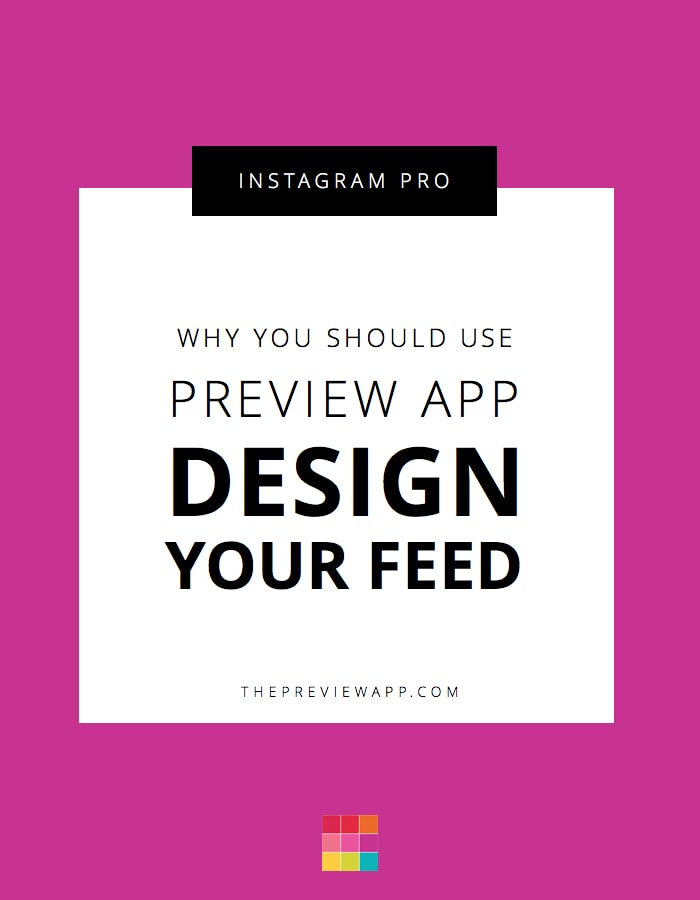 Why you should use Preview app to plan Instagram feed.