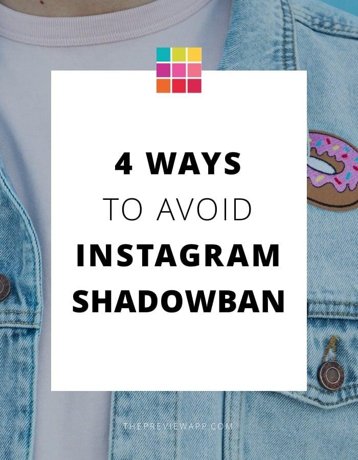 4 ways to avoid Instagram shadowban.