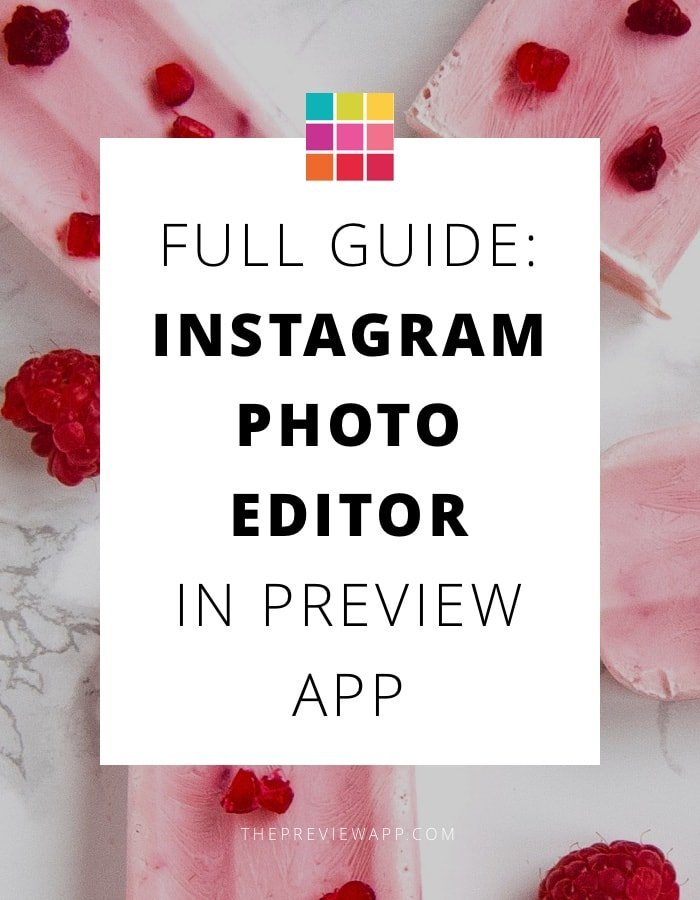 Best Instagram Photo Editor in Preview App: Full Guide