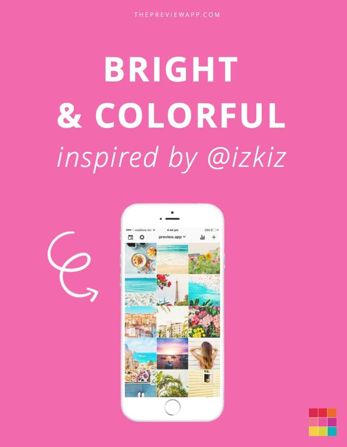 Bright colorful Instagram filter inspired by izkiz