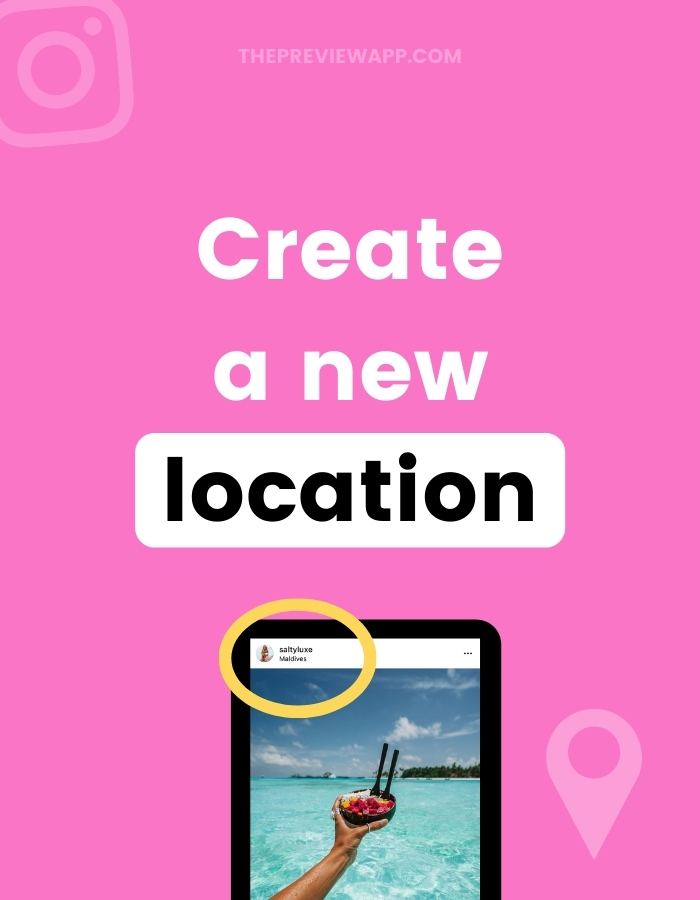 How to create custom location on Instagram?