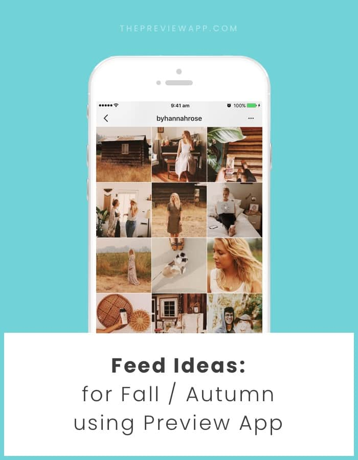Fall Instagram Theme Ideas using Preview App