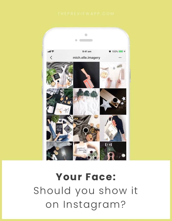 Should you show your Face on Instagram?