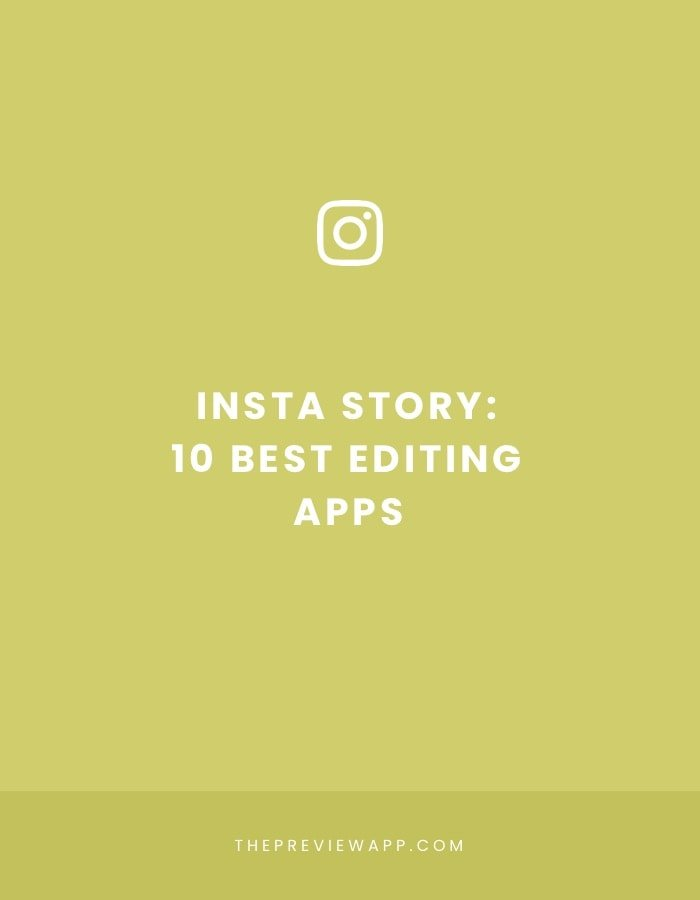 Insta Story editing apps