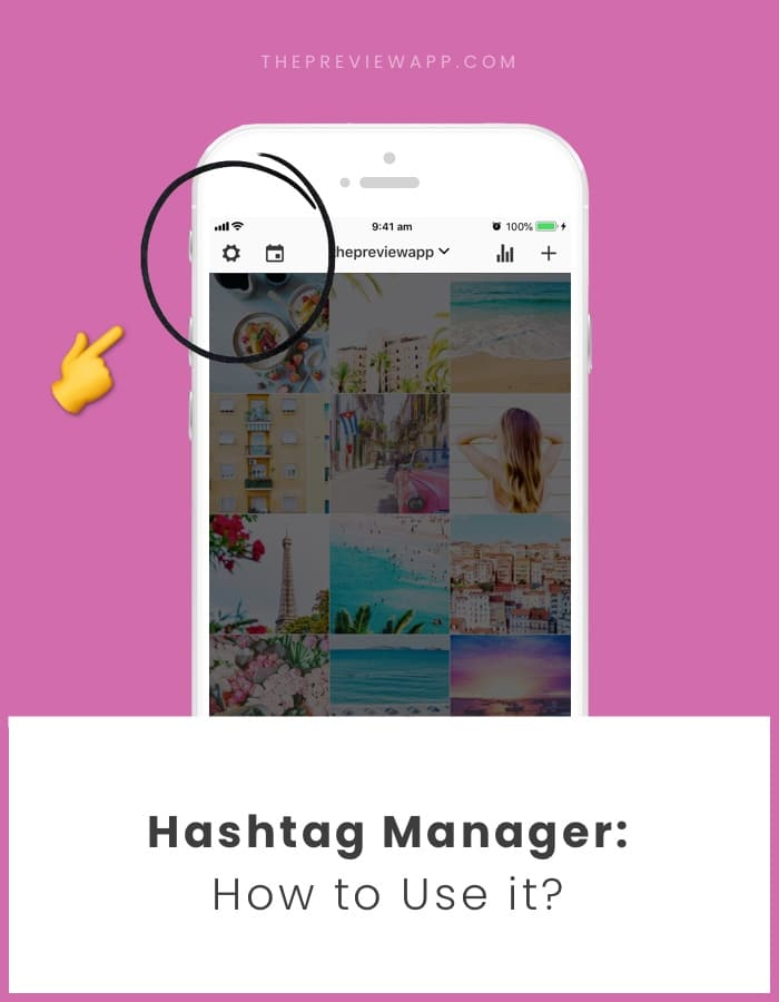 Instagram Hashtag Manager in Preview app