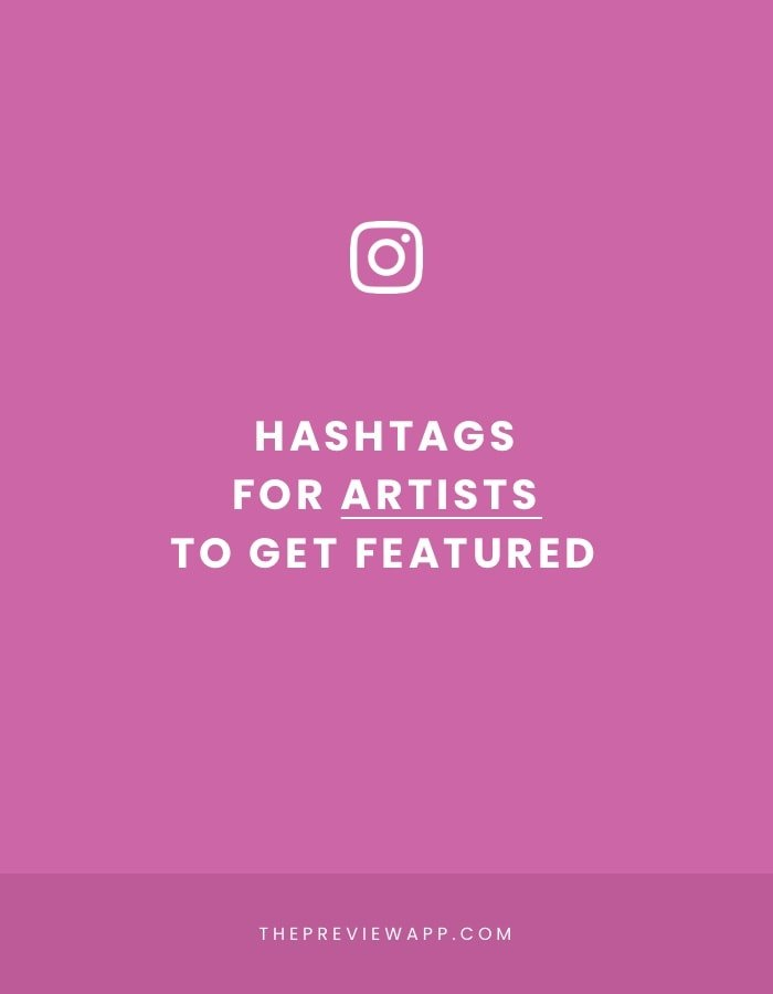 Best Instagram hashtags for artists to get featured