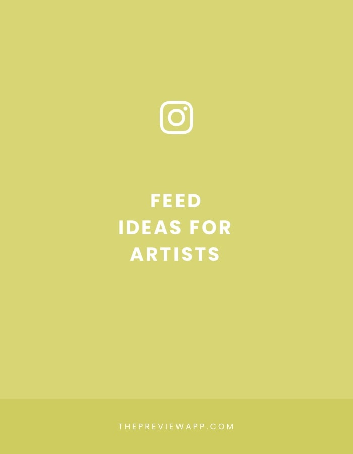 Instagram feed ideas for artists