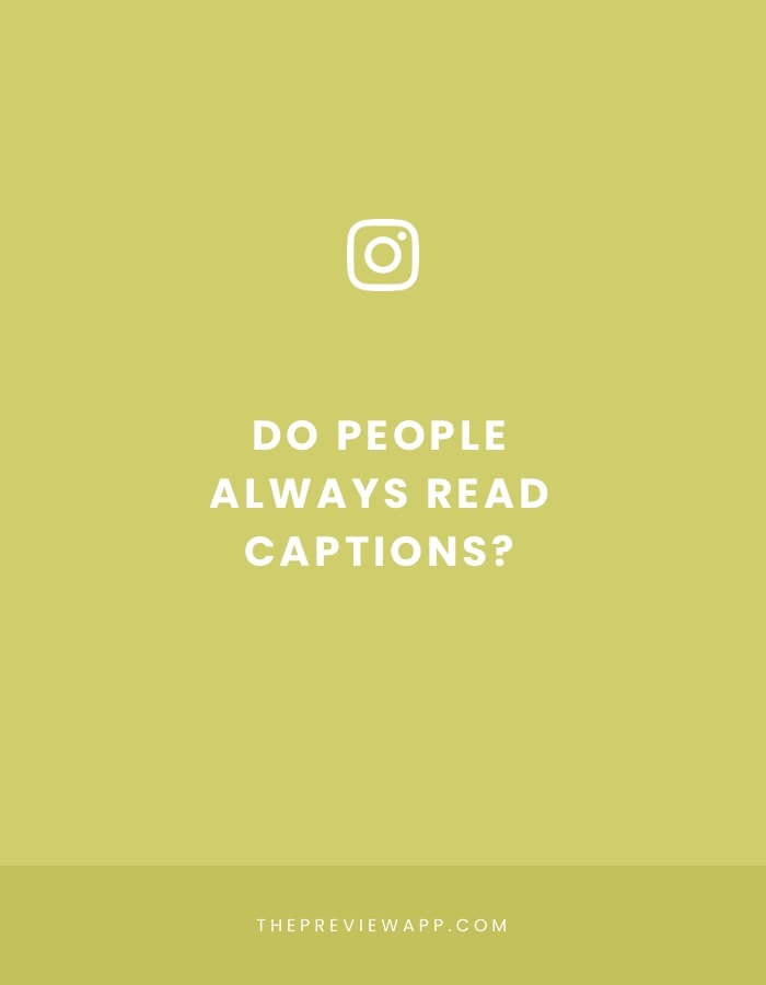 Do People Read Instagram Captions?