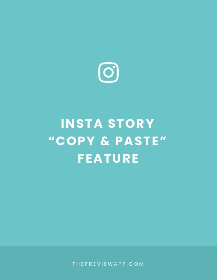 """Insta Story Trick: the """"Copy and Paste"""" feature"""
