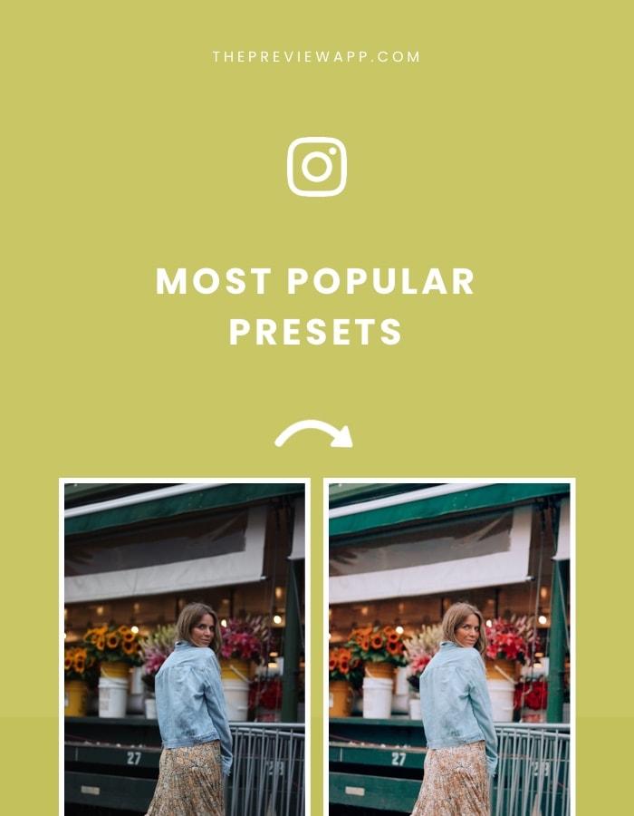Instagram Presets: The Most Popular ones
