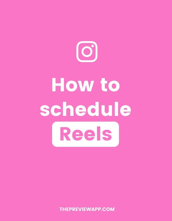 How to schedule Instagram Reel videos using Preview App