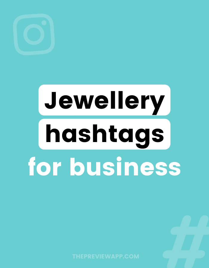 Instagram hashtags for jewelry business