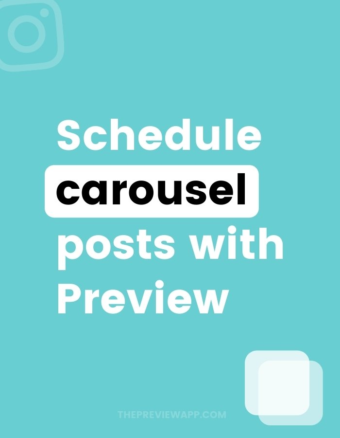 How to schedule Instagram carousel posts with Preview