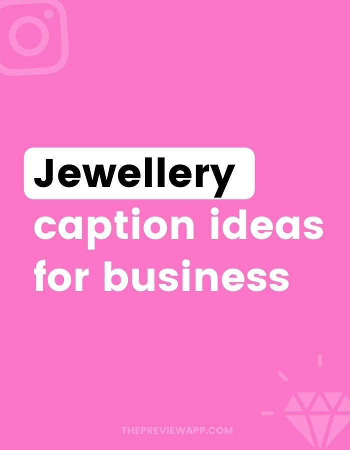 Instagram Captions for Jewellery Business