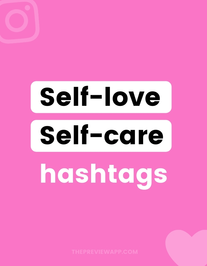Self-Care and Self-Love Instagram Hashtags to copy and paste