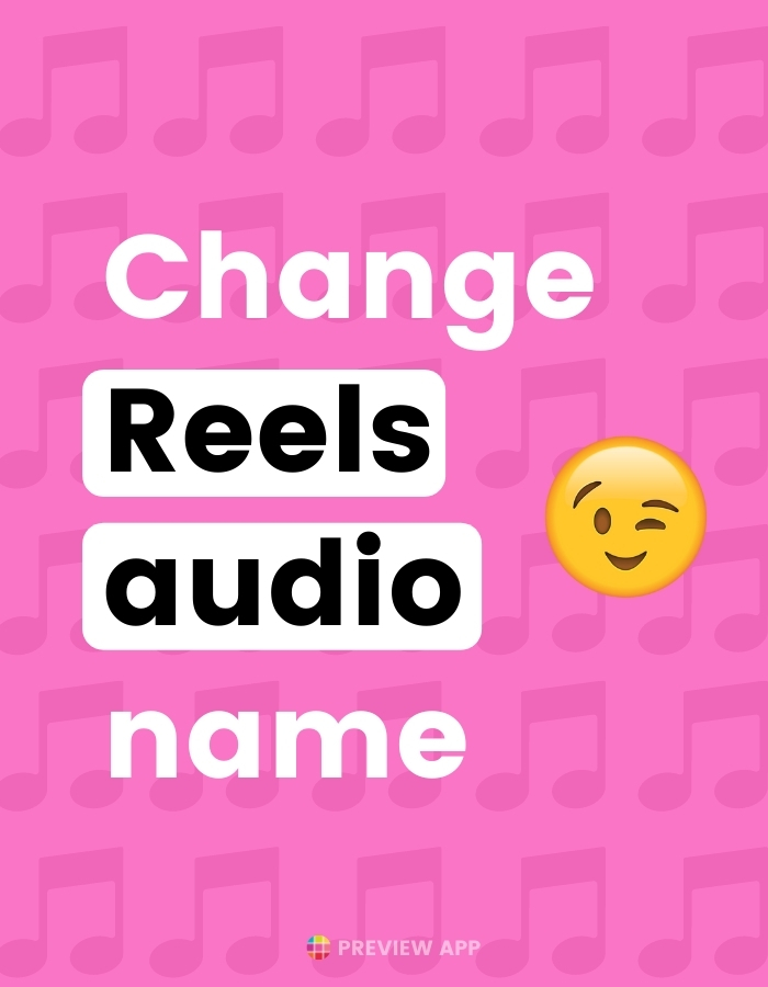 How to change Instagram Reels audio name?